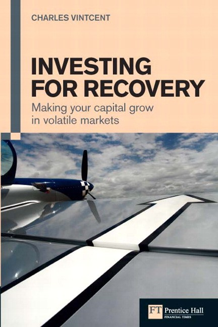 Investing for Recovery: Making Your Capital Grow in Volatile Markets