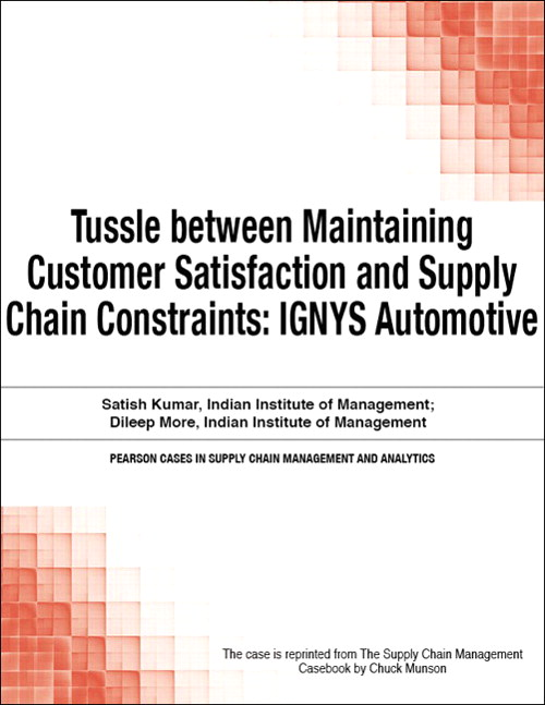 Tussle between Maintaining Customer Satisfaction and Supply Chain Constraints: IGNYS Automotive
