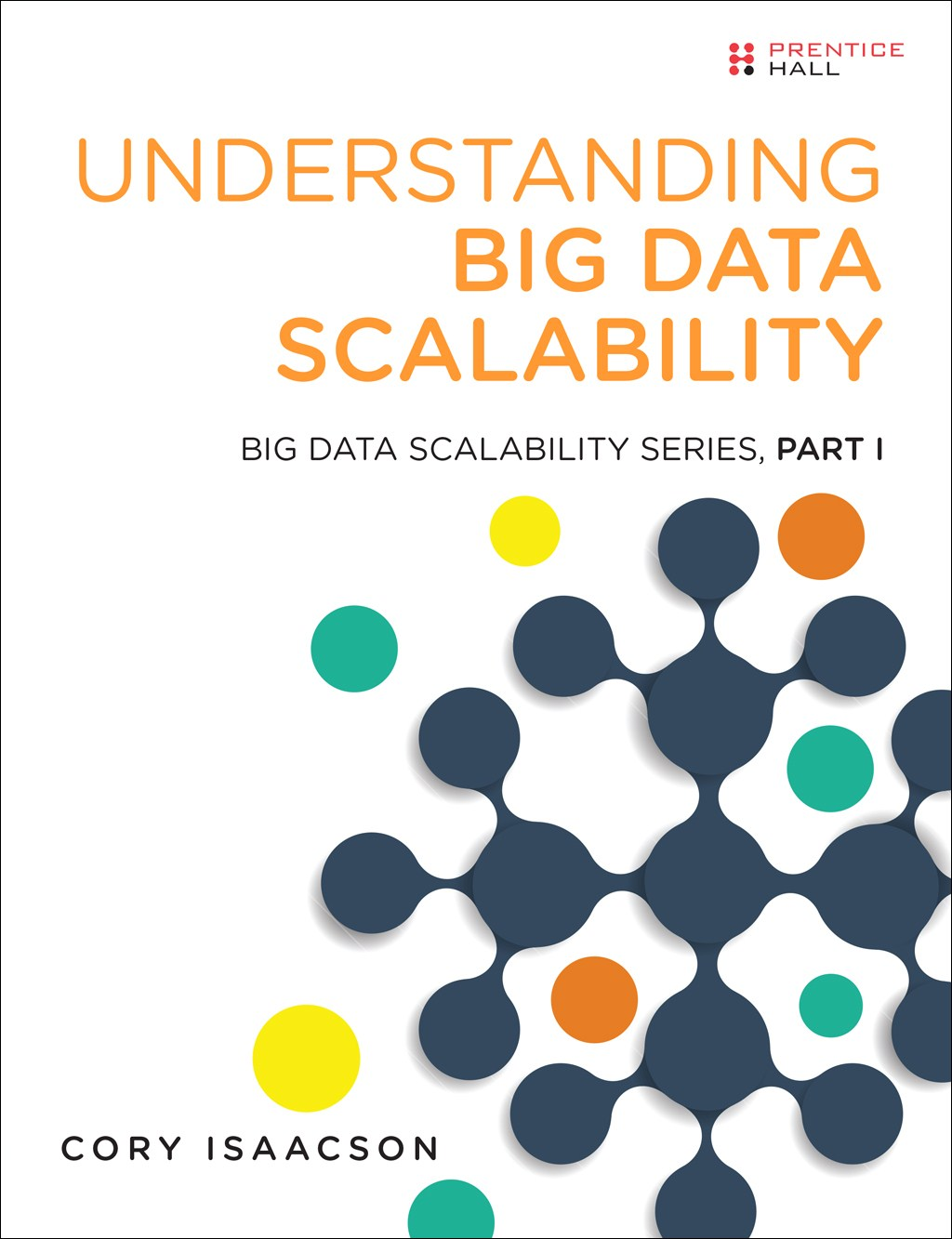 Understanding Big Data Scalability: Big Data Scalability Series, Part I