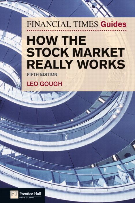 FT Guide to How the Stock Market Really Works, Fifth Edition, 5th Edition