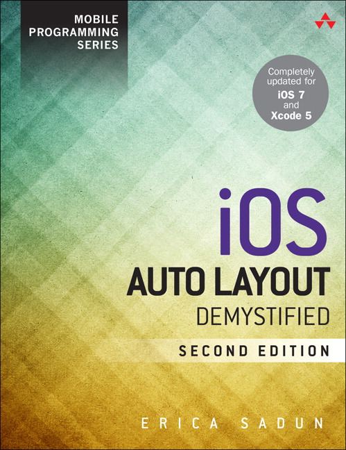 iOS Auto Layout Demystified, 2nd Edition