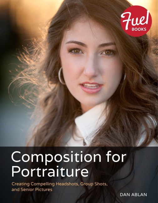 Composition for Portraiture: Creating Compelling Headshots, Group Shots, and Senior Pictures