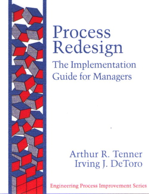 Process Redesign: The Implementation Guide for Managers (paperback)