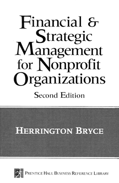 Financial and Strategic Management for Non-Profit Organizations, The, 2nd Edition