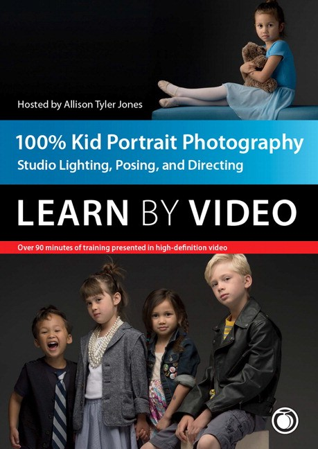 100% Kid Portrait Photography: Learn by Video: Studio Lighting, Posing, and Directing