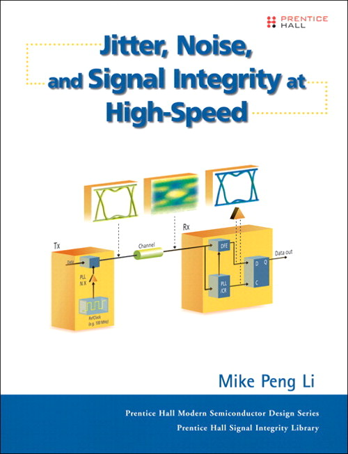 Jitter, Noise, and Signal Integrity at High-Speed (paperback)