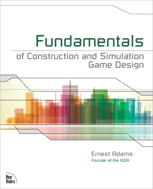 Fundamentals of Construction and Simulation Game Design