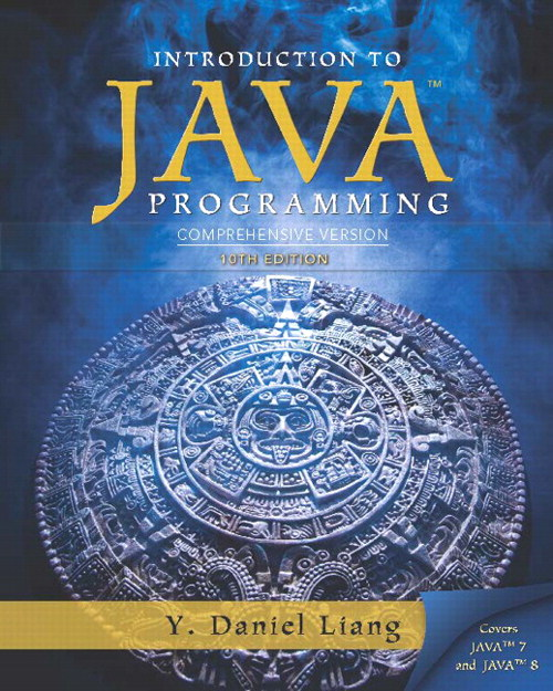 Introduction to Java Programming, Comprehensive Version plus MyProgrammingLab with Pearson eText -- Access Card Package, 10th Edition