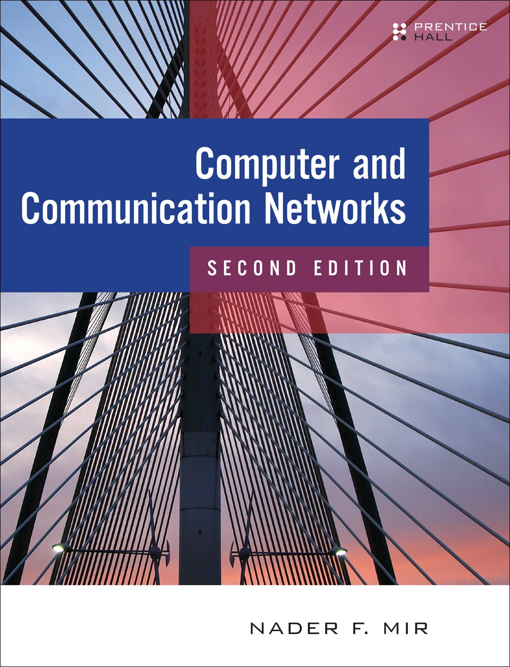 Computer and Communication Networks, 2nd Edition