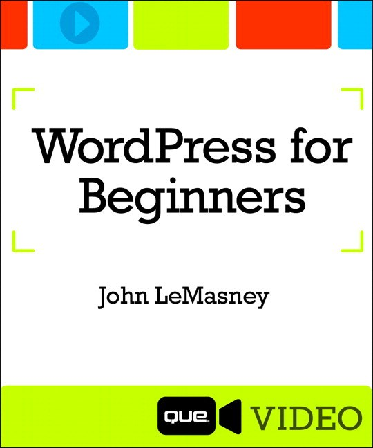 WordPress for Beginners (Que Video)