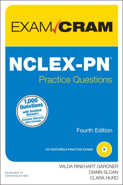 NCLEX-PN Practice Questions Exam Cram, 4th Edition