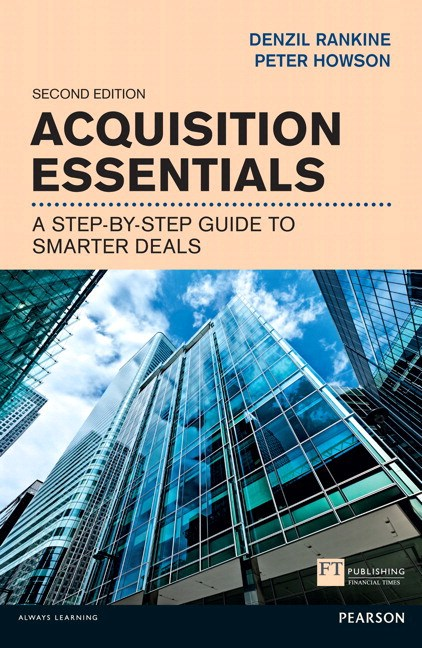 Acquisition Essentials: A step-by-step guide to smarter deals, 2nd Edition