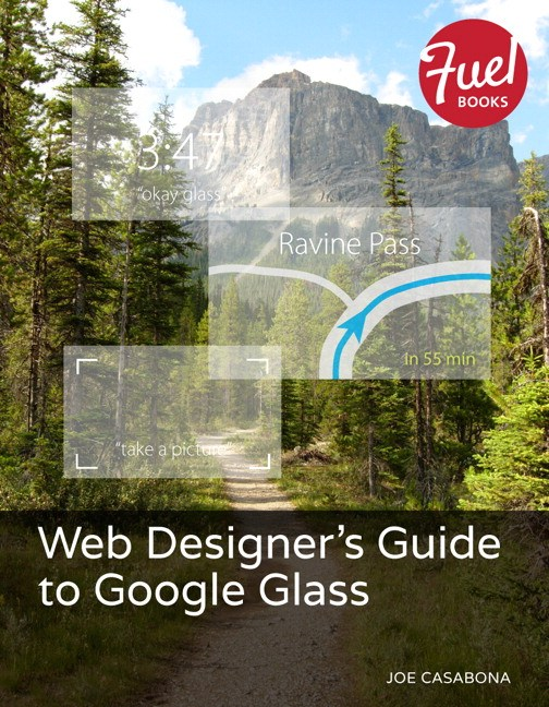 Web Designer's Guide to Google Glass