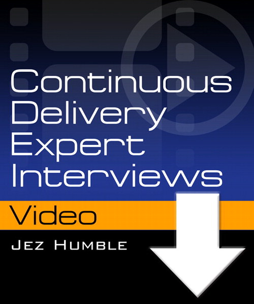 Continuous Delivery Expert Interviews by Jez Humble (Video), Downloadable Version
