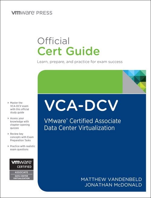 VCA-DCV Official Cert Guide: VMware Certified Associate - Data heart Virtualization
