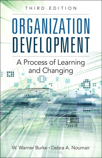 Organization Development: A Process of Learning and Changing, 3rd Edition