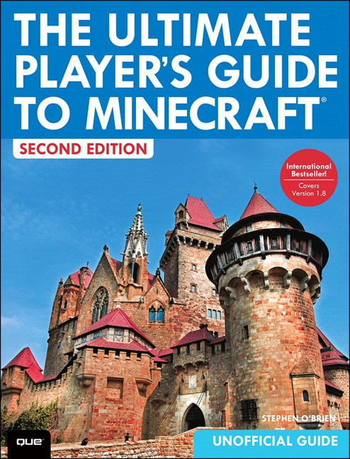 Ultimate Player's Guide to Minecraft, The, 2nd Edition