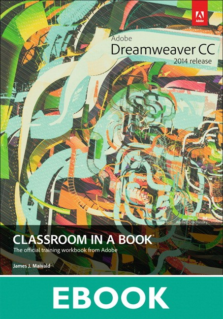 Adobe Dreamweaver CC Classroom in a Book (2014 release)