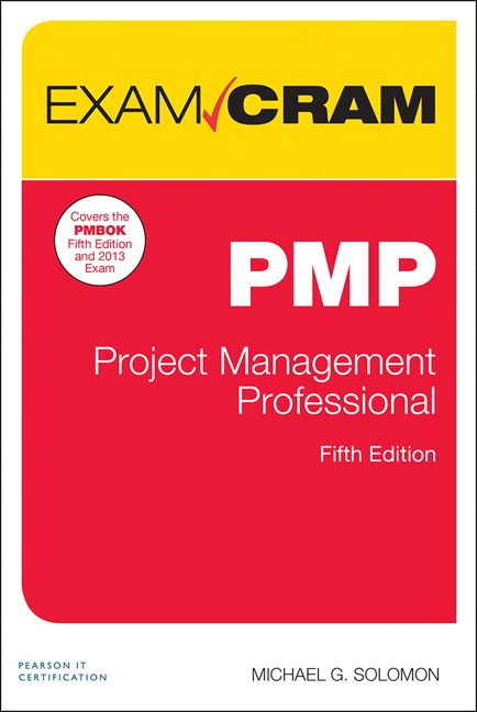 PMP Exam Cram: Project Management Professional, 5th Edition