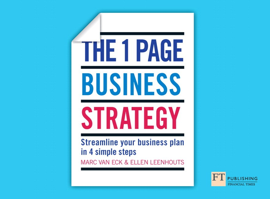 One Page Business Strategy, The: Streamline Your Buisiness Plan in Four Simple Steps
