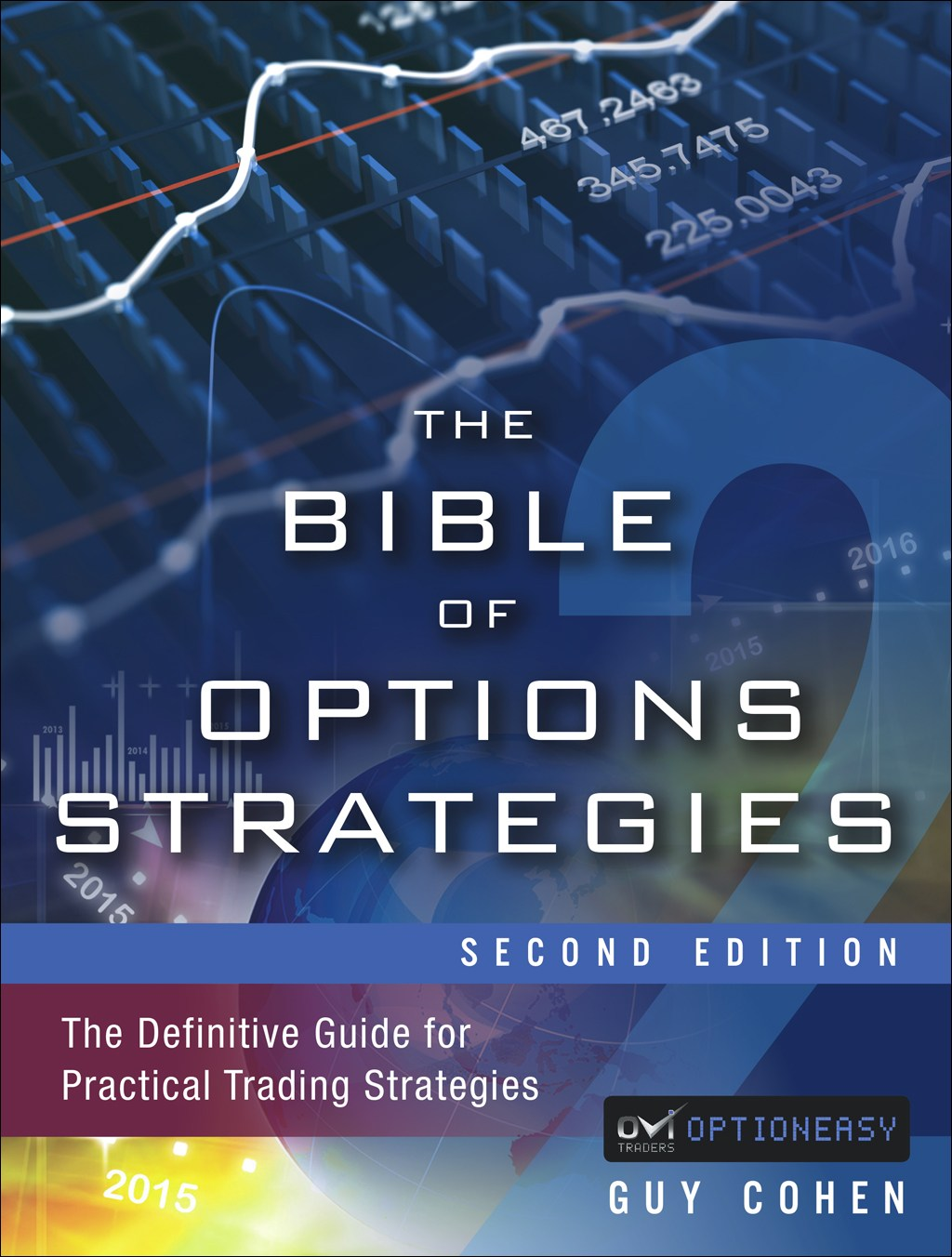 Bible of Options Strategies, The: The Definitive Guide for Practical Trading Strategies, 2nd Edition