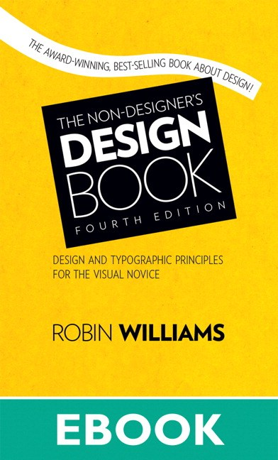 The Non-Designer's Design Book, 4th Edition