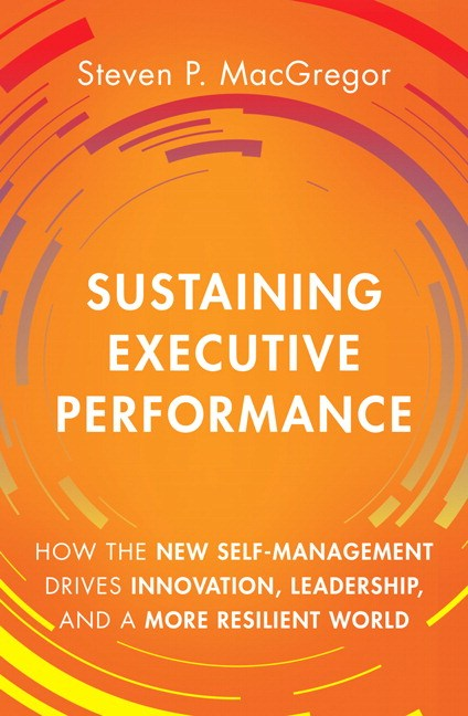 Triple Lens of Sustainability, The: How the New Self-Management Drives Innovation, Leadership, and Resilience