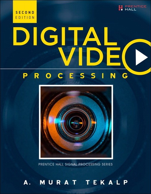 Digital Video Processing, 2nd Edition