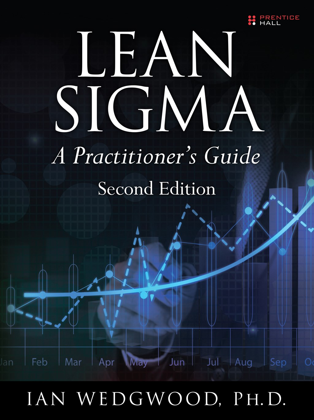 Lean Sigma--A Practitioner's Guide, 2nd Edition