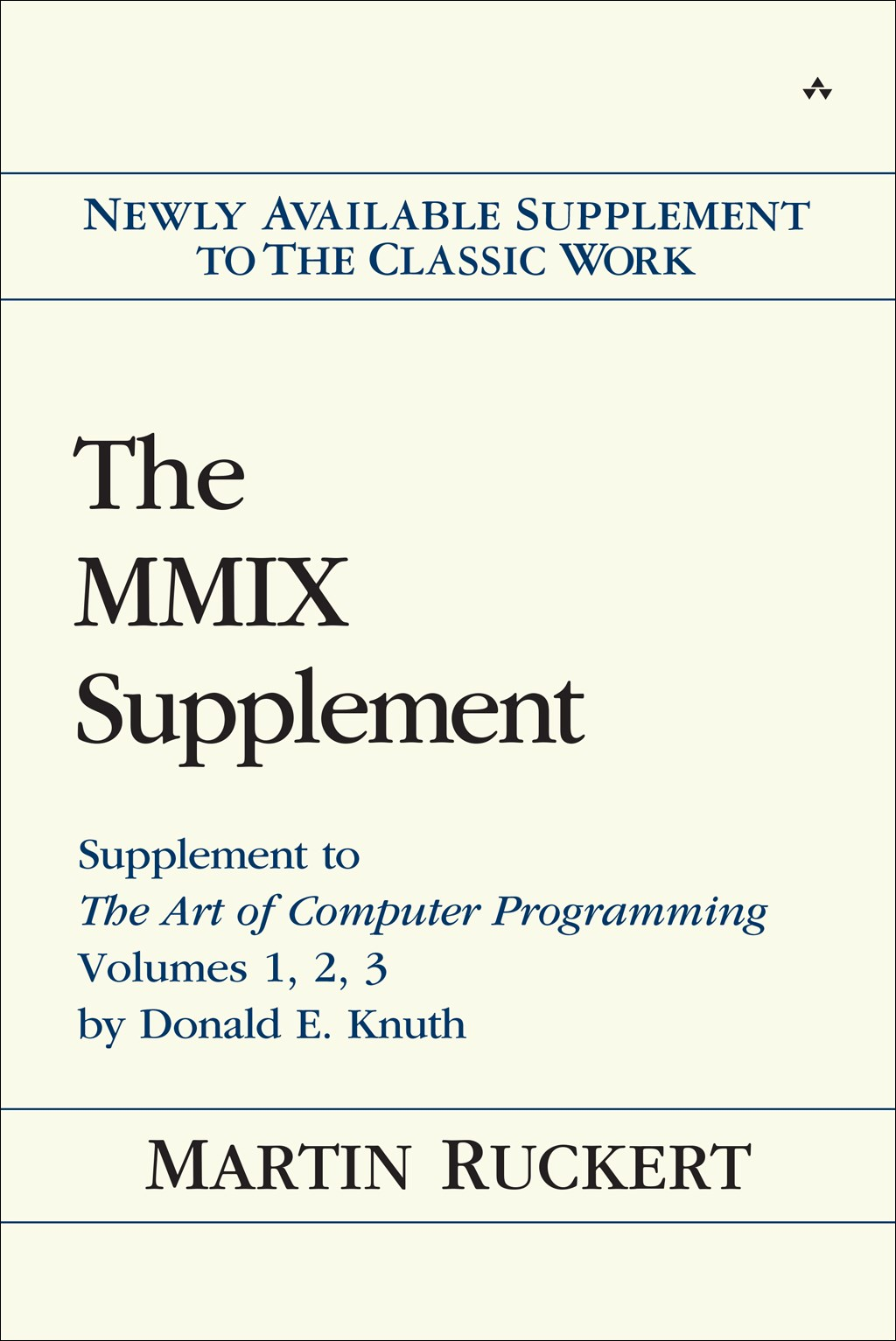 MMIX Supplement, The: Supplement to The Art of Computer Programming Volumes 1, 2, 3 by Donald E. Knuth