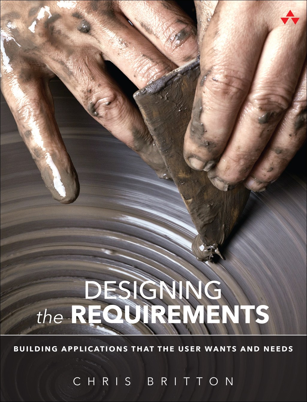 Designing the Requirements: Building Applications that the User Wants and Needs