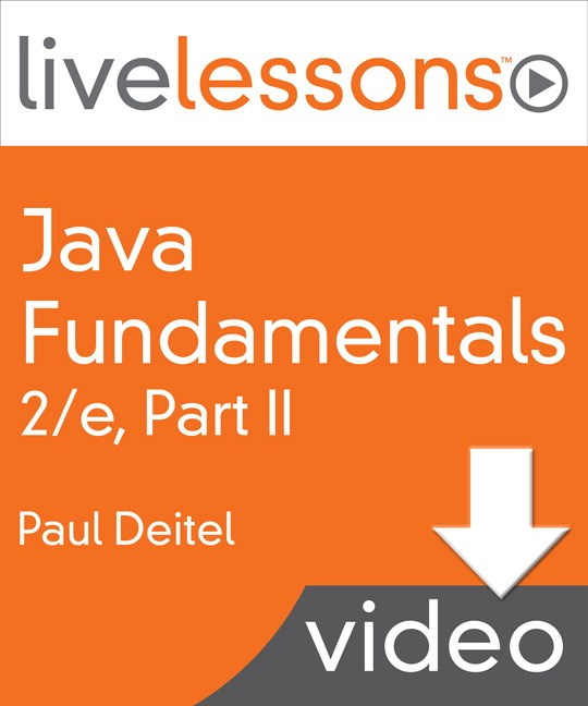 Java Fundamentals LiveLessons Parts I, II, III, and IV (Video Training): Part II, Lesson 12: GUI Components: Part 1, Downloadable Version