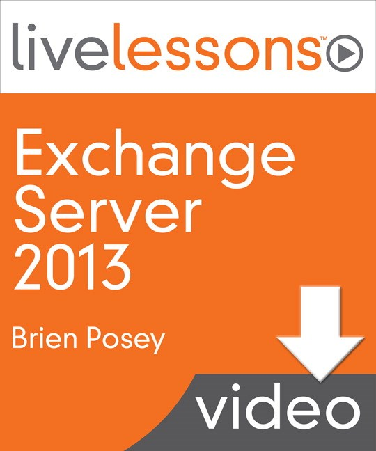 Part 1: An Introduction to Exchange Server 2013, Downloadable Version