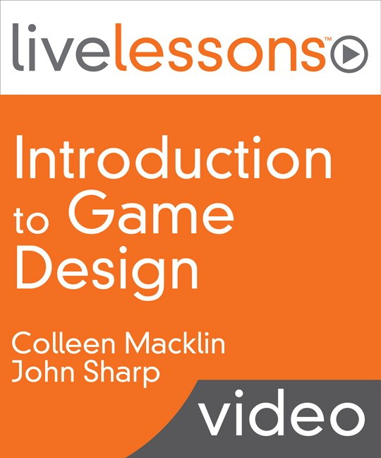 Introduction to Game Design LiveLessons