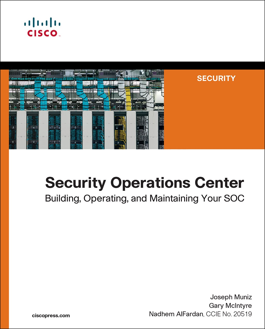 Security Operations Center: Building, Operating and Maintaining your SOC