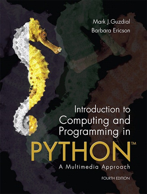 Introduction to Computing and Programming in Python plus MyProgrammingLab with Pearson eText -- Access Card Package, 4th Edition