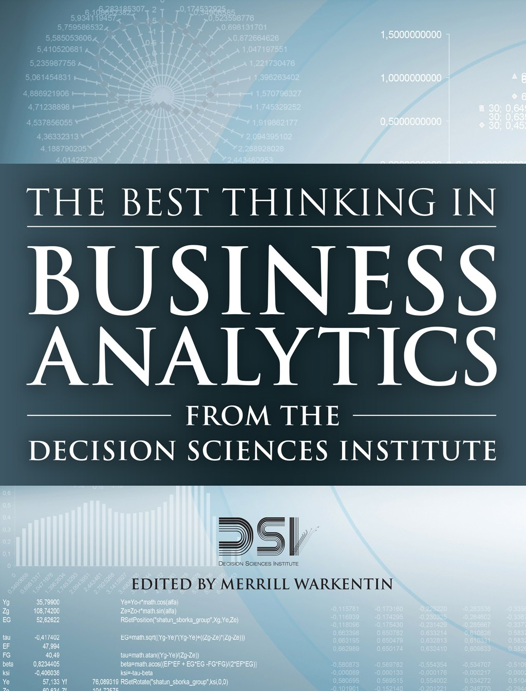 Best Thinking in Business Analytics from the Decision Sciences Institute, The