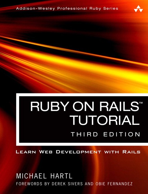 Ruby on Rails Tutorial: Learn Web Development with Rails, 3rd Edition