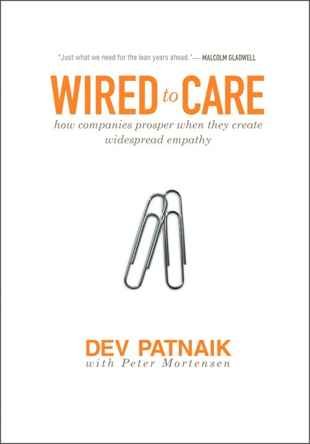 Wired to Care: How Companies Prosper When They Create Widespread Empathy