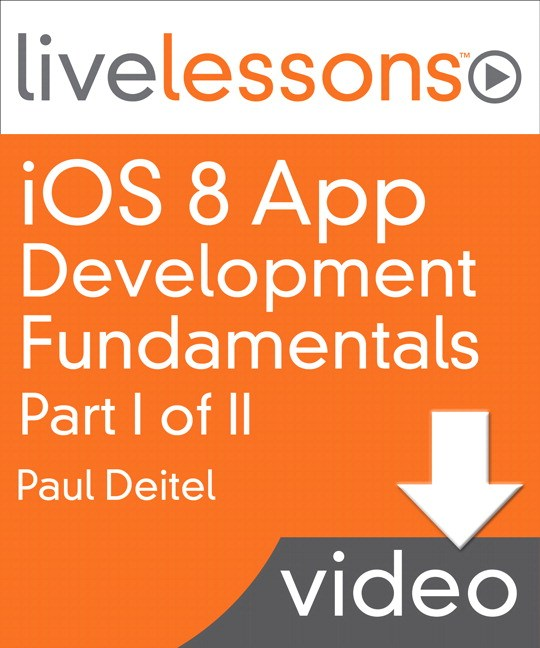 iOS 8 App Development Fundamentals with Swift LiveLessons: Part I, Lesson 2: Welcome App Dive-Into® Xcode