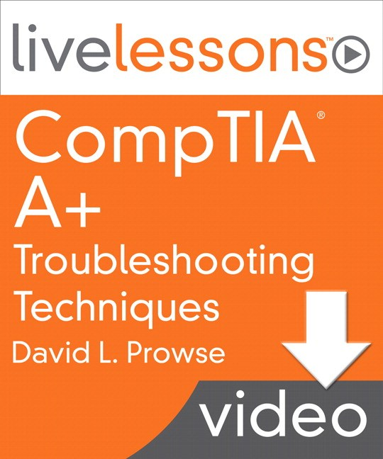 Lesson 16: Troubleshooting Applications and Processes in Windows, Downloadable Version