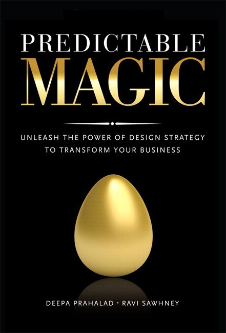 Predictable Magic: Unleash the Power of Design Strategy to Transform Your Business (paperback)