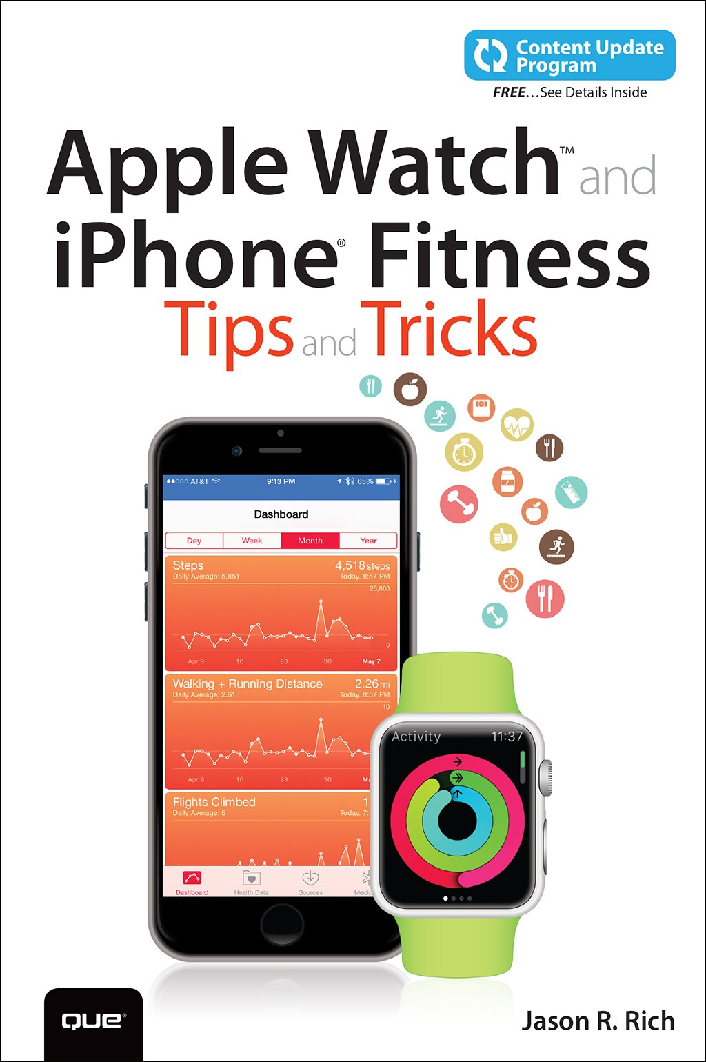 Apple Watch and iPhone Fitness Tips and Tricks, (includes Content Update Program)