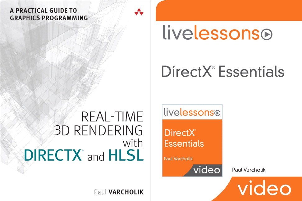 Real-Time 3D Rendering with DirectX and HLSL (Book) and DirectX Essentials LiveLessons (Video Training) Bundle