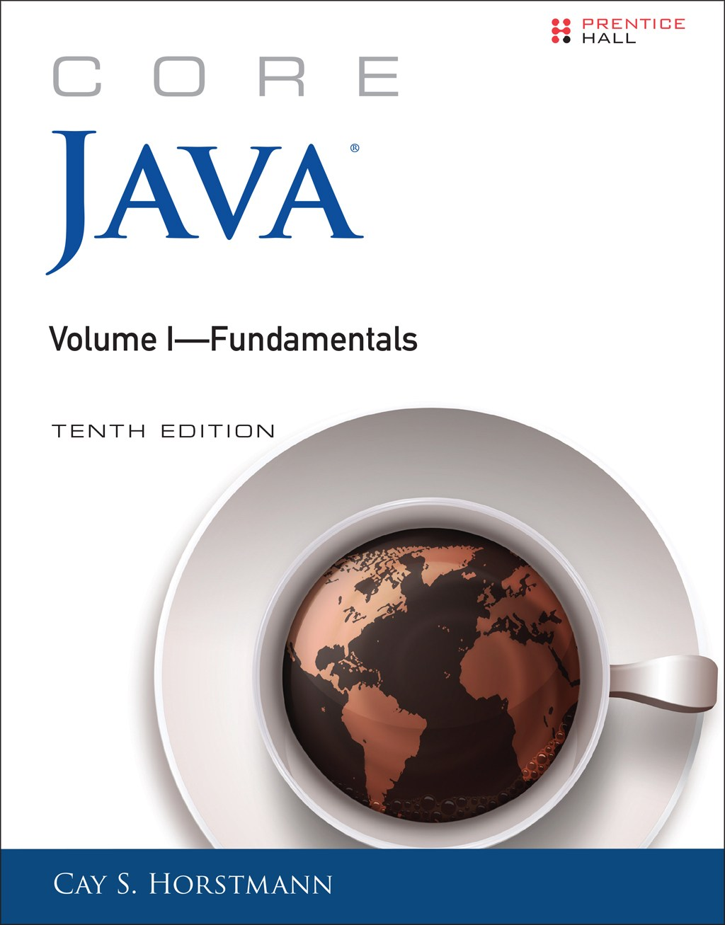 Core Java Volume I--Fundamentals, 10th Edition