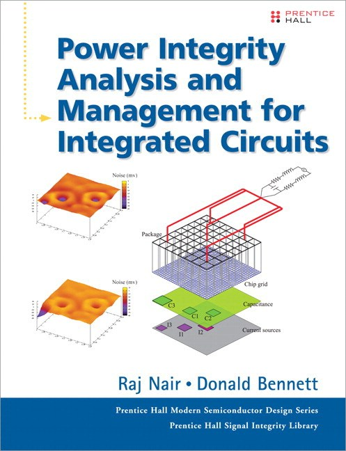Power Integrity Analysis and Management for Integrated Circuits (paperback)