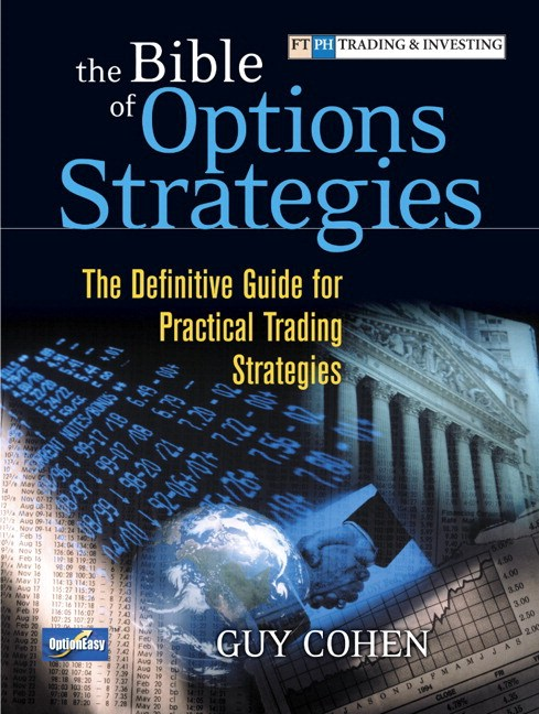 Bible of Options Strategies, The: The Definitive Guide for Practical Trading Strategies (paperback)