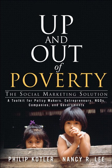 Up and Out of Poverty: The Social Marketing Solution (paperback)