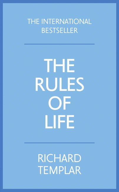 Rules of Life: A Personal Code for Living a Better, Happier, More Successful Kind of Life, 4th Edition