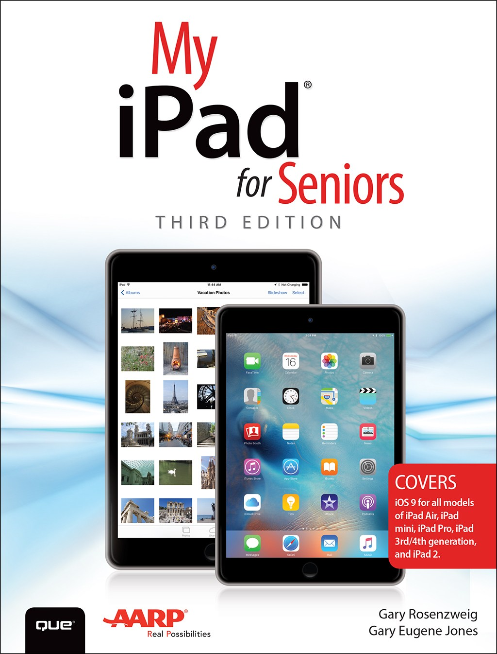 My iPad for Seniors (Covers iOS 9 for iPad Pro, all models of iPad Air and iPad mini, iPad 3rd/4th generation, and iPad 2), 3rd Edition
